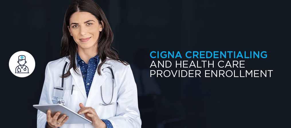 Cigna Insurance Credentialing